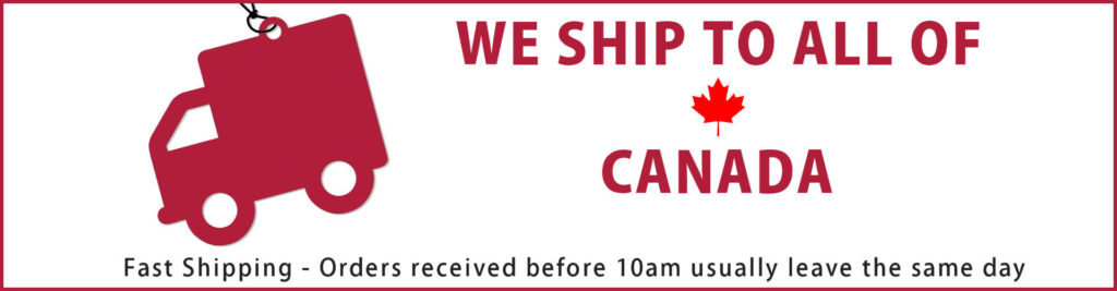Fast shipping to all of Canada